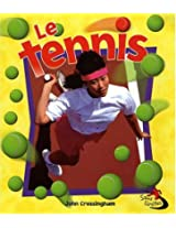 Le Tennis / Tennis in Action (Sans Limites / Without Limits)