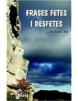 Frases Fetes I Desfetes