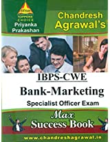 IBPS-CWE Bank Marketing Specialist Officer Exam (Max Success Book)