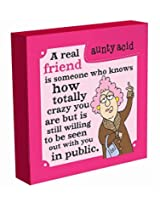 Aunty Acid A Real Friend Wall Canvas
