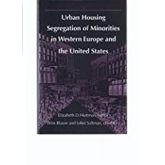 Urban Housing Segregation of Minorities in Western Europe and the United States