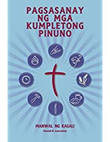 Pagsasanay ng mga Kumpletong Pinuno - Manwal ng Kasali: A manual to train leaders in small groups and house churches to lead church-planting movements