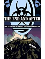 The End and After: Weaponry (The End and After Survival Guides)