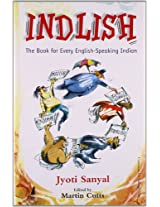 Indlish: The Book for Every English Speaking Indian