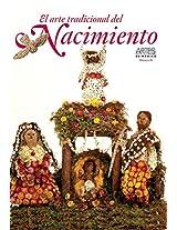 El Arte Tradicional Del Nacimiento/ The Traditional Art of Birth