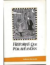 HISTORIAS QUE POR AHI ANDAN (Spanish Edition)