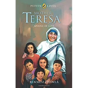 Mother Teresa: Apostle of Love (Puffin Lives)