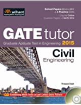 GATE Tutor 2015: Civil Engineering (Old Edition)