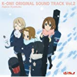 TV�A�j���u��������!!�v�I���W�i���T�E���h�g���b�N K-ON!! ORIGINAL SOUND TRACK Vol.2�S�Ό��ɂ��