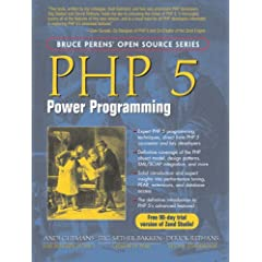 PHP 5 Power Programming (Bruce Perens'Open Source Series)