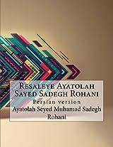Resaleye Ayatolah Sayed Sadegh Rohani: Persian Version