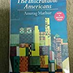 The Inscutable Americans
