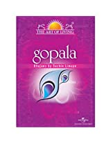 The Art of Living - Gopala
