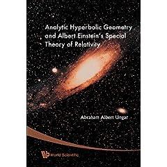【クリックでお店のこの商品のページへ】Analytic Hyperbolic Geometry and Albert Einstein's Special Theory of Relativity [ハードカバー]