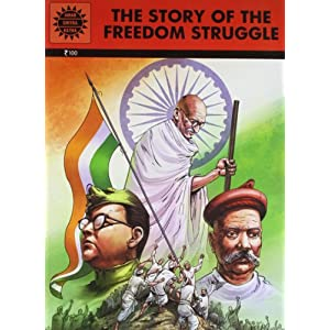 The Story of the Freedom Struggle: Special Issue (Amar Chitra Katha)