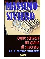 COME SCRIVERE UN GIALLO NAPOLETANO con elementi di sceneggiatura (Italian Edition)