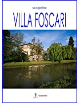 Scoprire Villa Foscari (Italy Vol. 17) (Italian Edition)