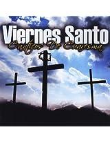 Viernes Santo- Canticos De Cuaresma