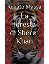 La foresta di Shere-Khan (Varia saggi Vol. 3) (Italian Edition)
