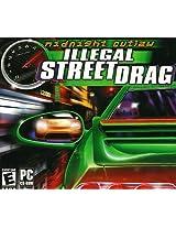 Illegal Street:Drag (PC)