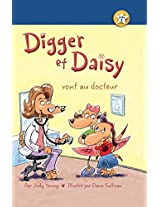 Digger Et Daisy vont au docteur / Digger and Daisy Go to the Doctor