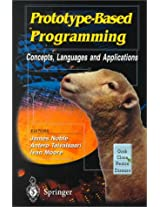 Prototype-based Programming: Concepts, Languages and Applications