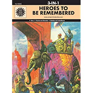 Heroes to be Remembered: 3 in 1 (Amar Chitra Katha)