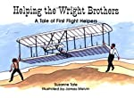 Helping the Wright Brothers: A Tale of First Flight Helpers: 2 (Suzanne Tate's History Series, Volume 2)