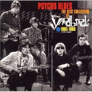 Psycho Blues - The Best Collection Of The Yardbirds 1963 - 1966