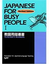 Japanese for Busy People: Teacher's Manual: 1