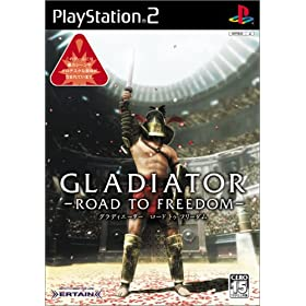 GLADIATOR -ROAD TO FREEDOM-