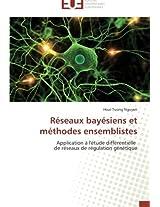 Réseaux bayésiens et méthodes ensemblistes: Application à l'étude différentielle de réseaux de régulation génétique