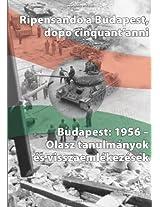 Ripensando a Budapest, Dopo Cinquant'anni: Budapest: 1956