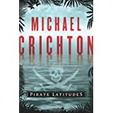 Pirate Latitudes: A NovelMichael Crichton