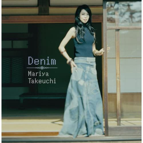DENIM・Mariya Takeuchi