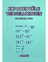 EXPONENTIËLE VERGELIJKINGEN: VASTBESLOTEN (Matemática Book 2) (Dutch Edition)