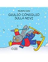 Giulio Coniglio va sulla neve (Piccole storie)