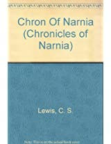 Chron Of Narnia (Chronicles of Narnia)