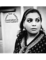 Deepa Nair Rasiya-Destination