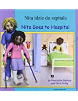 Nita Goes to Hospital in Polish and English (First Experiences)