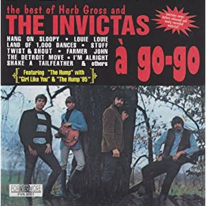 The Best Of Herb Gross & The Invictas: A Go-Go