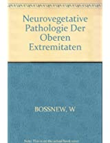 Bossnew: Neurovegetative *pathologie* Der Oberen Extremitaten