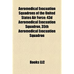 Aeromedical Evacuation Squadrons of the United States Air Force