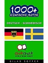 1000+ Einfache Sätze - Deutsch - Schwedisch (Geplauder Weltweit) (German Edition)