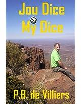 Jou Dice My Dice (Afrikaans Edition)