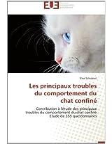 Les Principaux Troubles Du Comportement Du Chat Confine