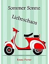 Sommer Sonne Liebeschaos (German Edition)