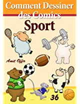 Livre de Dessin: Comment Dessiner des Comics - Sport (Apprendre Dessiner t. 36) (French Edition)