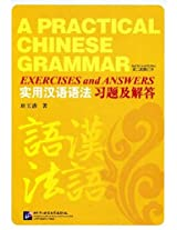 A Practical Chinese Grammar: Exercises and Answers