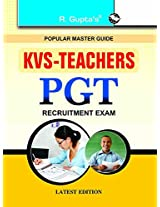 KVS: Teachers PGT Recruitment Exam Guide (Popular Master Guide)